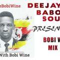 BOBI WINE MIX TAPE    PLAYED BY  # BABOON SOULJAH DEEJAY