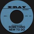 XRAYSOULCLUB MIX#6 - SOMETHING NEW TO DO