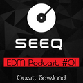 SeeQ Podcast #1 Guest: SAVELAND