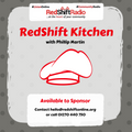 #RedshiftKitchen 27th September 2019 With Philip Martin