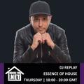 DJ Replay - Essence Of House 05 SEP 2019