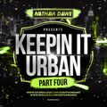 KEEPIN' IT URBAN [PART 4] | RnB, Grime, Hip Hop, Rap & Drill