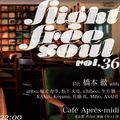 After Flight Free Soul Vol.36~Play Your Heart,Play Your Soul 2021~