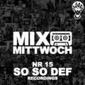 #15 MIXTAPE MITTWOCH |SO SO DEF