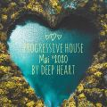 Progressive House Mai 2020 by Deep Heart
