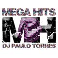 MEGA HITS #922 - DJ PAULO TORRES - 10.09.2021