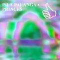 ISLA PALANGA • PRINCES