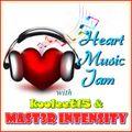 Heart & Music Jam (MAST3R INTENSITY & kooleet15 )