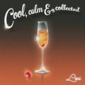 Cool, Calm & Collected ~#12 Lori