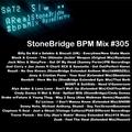 #305 StoneBridge BPM Mix
