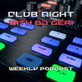 Club Night With DJ Geri 682
