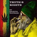 Truth & Rights Roots & Dub