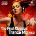 The Final Classics Trance Mix Vol. 2