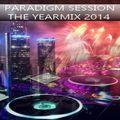 PARADIGM SESSION - The Yearmix 2014 -
