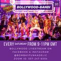 BOLLYWOOD BANDI 2C: Bombay Funkadelic Livestream Every Saturday 9-11pm GMT