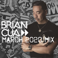 DJ BRIAN CUA MARCH 2020 MIX (The Social Distancing Edition)
