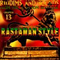 Riddims and Sounds Chapter 13 - Rastaman Style