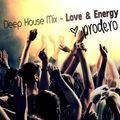 Deep Tech House - Love & Energy Mix