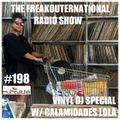 The FreakOuternational Radio Show #198 with Calamidades Lola 15/10/2021