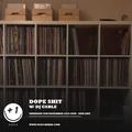 Dope Shit - Episode 6 (+1 Radio)