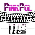 2000´s House Live Session