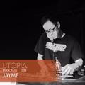UTOPIAPODCAST 039 - JayMe