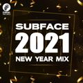 Subface - 2021 New Year Mix