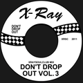 XRAYSOULCLUB MIX #10 - DON'T DROP OUT! (VOLUME 3)