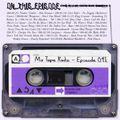 Mix Tape Radio   EPISODE 041