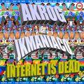 Akrog feat. Jkmaniaco - Internet is dead