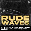 Rude Waves 01x02