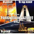 From PARIS, LISBON & AZORES Vol.2 - DJ Sugus, DJ Rui Remix, DJ Cisko