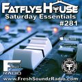 FatFlys House Podcast #281.  The Saturday Essentials Mix