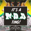It's a M-A.D Mixtape Vol.1 ~ 29.01.19