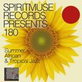 Spiritmuse Records presents #180: Summer African & Tropical Jazz