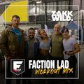 DJ Zakk Wild - Faction Lad - Workout Mix