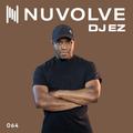 DJ EZ presents NUVOLVE radio 064