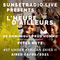 Under African Skies Chapter 2 - L'heure d'ailleurs 05/06/2021