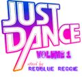 JUST DANCE VOLUME 1