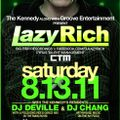 Lazy Rich - Promo Mix for 8.13.11 at The Kennedy!