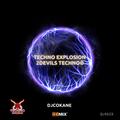 Techno Explosion Exclusive QLR023   DjCokane