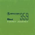 Subfactory Radio #359 - Furney Journey