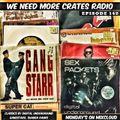 We Need More Crates Radio - Episode 142 - Digital Underground, ShabbaRanks,KRSONE,suppercat,patra