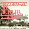 Oscar Bolot 0.26 (Mi Recuerdo de un Sabado Noche en Chocolate)