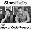 Slam - Slam Radio 077 Answer Code Request