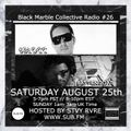 Black Marble Collective Radio #26 on SUBFM with 6BLOCC & BASTIENGOAT