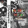 Jazz Spastiks - Fly Fishing Vol 6 (Chopped Herring Records Mix)