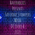 Saturday Stompers Show - Raverholics Radio - Playback 17th July 2021