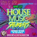 HOUSE MUSIC SATURDAY'S LIVE 4_8_17