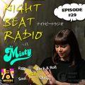 Night Beat Radio #29 w/ DJ Misty